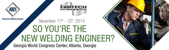 So You're The New Welding Engineer Conference